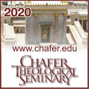2020 Chafer Theological Seminary Pastors' Conference